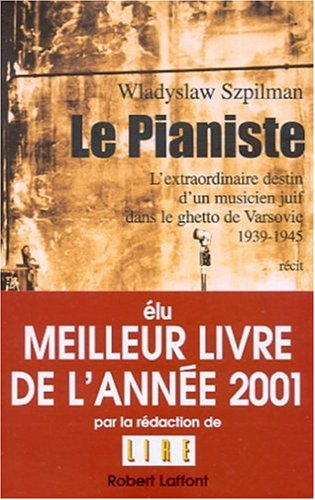 9782221092569: Le pianiste : l'extraordinaire destin d'un musicien juif dans le ghetto de Varsovie 1939-1945