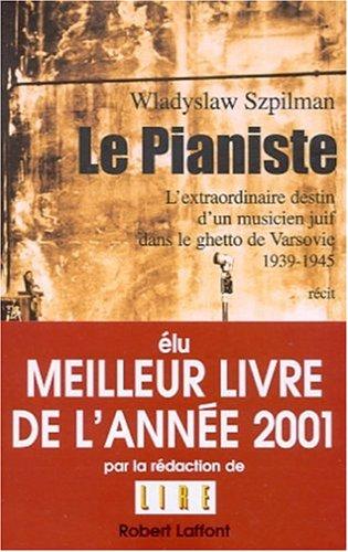 9782221092569: Le pianiste: l'extraordinaire destin d'un musicien juif dans le ghetto de Varsovie 1939-1945