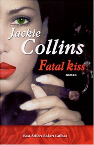 Fatal kiss (French Edition): Collins, Jackie