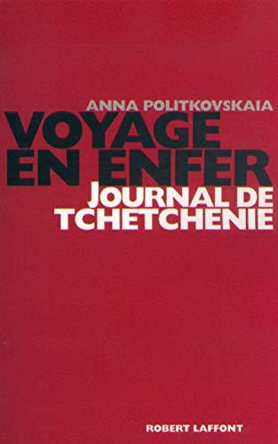 """voyages en enfer ; journal de tchétchénie"" (2221092791) by Anna Politkovskaia"