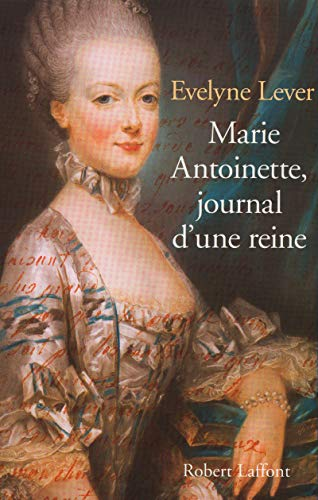 9782221092972: Marie-Antoinette: Journal d'une reine (French Edition)