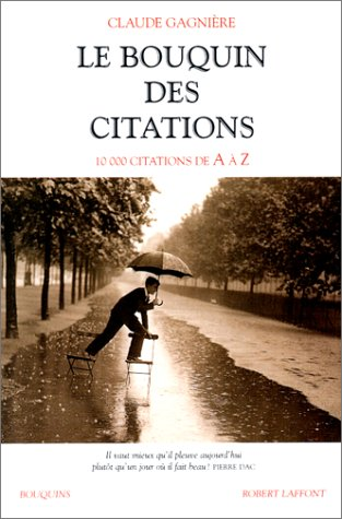 9782221093009: Le Bouquin des citations. 10 000 citations de A à Z