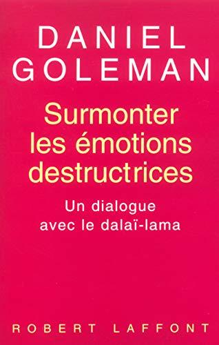 9782221093016: Surmonter les émotions destructrices : Un dialogue avec le dalaï-lama
