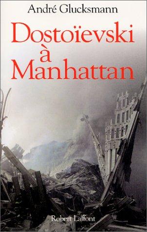 9782221093214: Dostoïevski à Manhattan