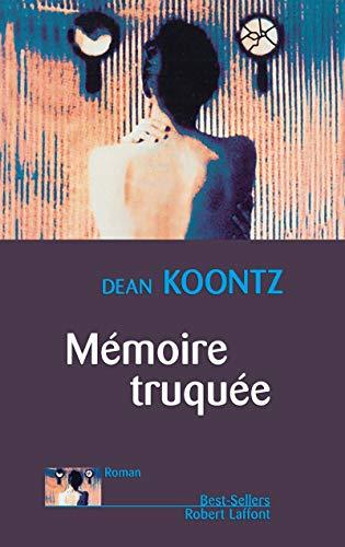 Mémoire truquée: Koontz, Dean