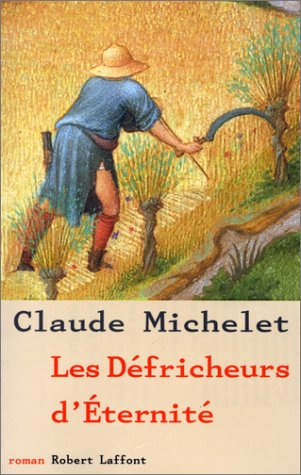 Les Defricheurs dEternite (L?cole de Brive): Michelet