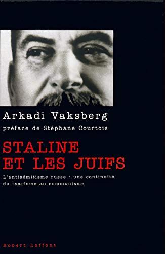 Staline et les juifs: Vaksberg, Arkadi