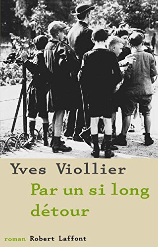 Par un Si Long Detour (French Edition): Viollier Yves