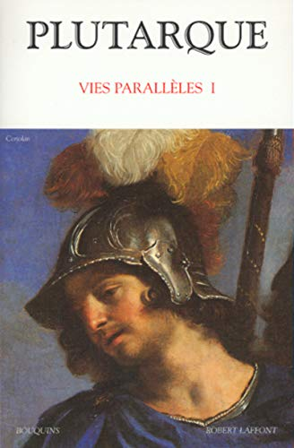 Plutarque : Vies parallèles, tome 1: Plutarque; Sirinelli, Jean