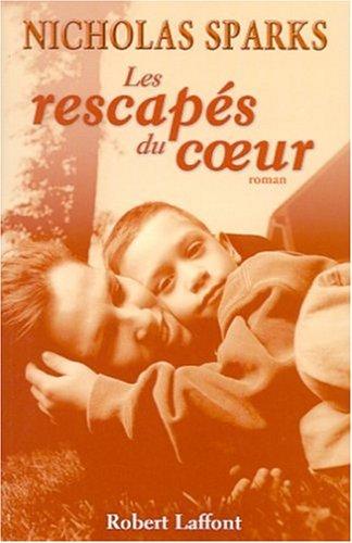 9782221094068: Rescapes du coeur