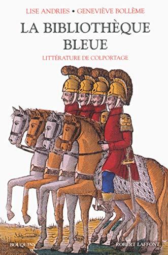 9782221094365: La bibliothèque bleue : Littérature de colportage