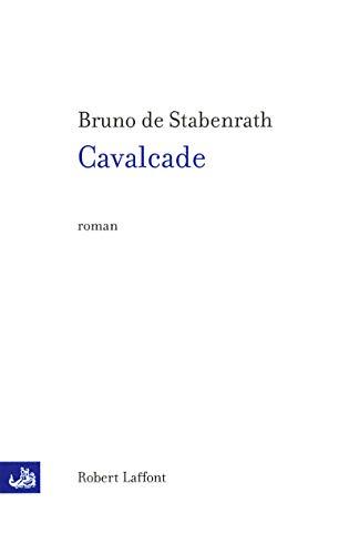 9782221095010: Cavalcade (French Edition)