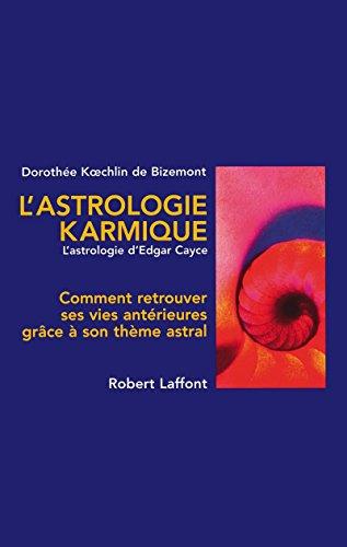 L'astrologie karmique: Koechlin de Bizemont, Dorothée