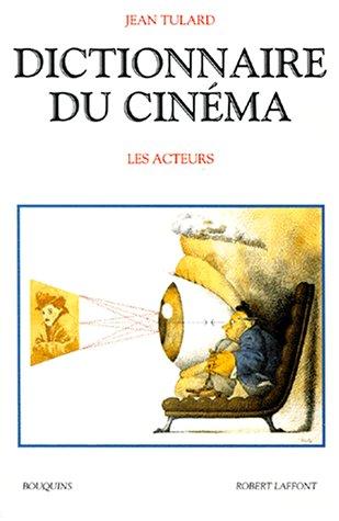 9782221095324: Dictionnaire du cinéma : Tome 2, Les acteurs (Bouquins)