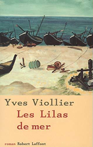 9782221095362: Les lilas de mer: Roman (L'ecole de Brive) (French Edition)