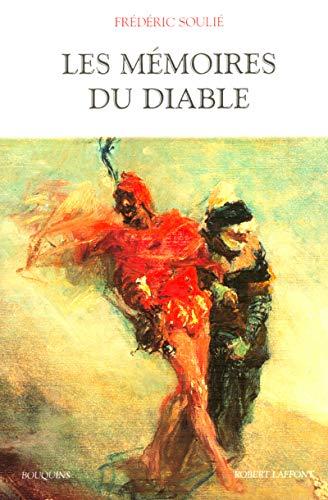 Les Mémoires du diable: Soulié, Frédéric
