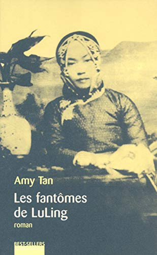 Les Fantômes de Luling (Best-sellers) (French Edition) (9782221095546) by Tan, Amy