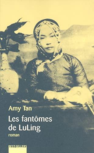 Les Fantômes de Luling (9782221095546) by Amy Tan