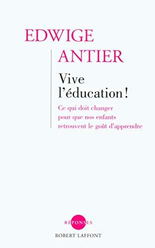 9782221095805: Vive l'éducation ! (French Edition)