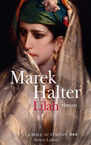 La Bible au fà minin, tome 3 (French Edition): Marek Halter