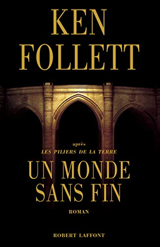 Un monde sans fin (French Edition): Follett Ken