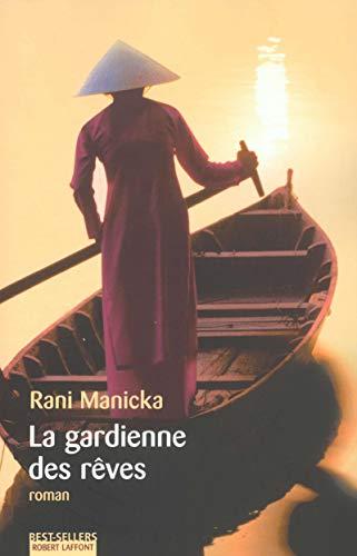 La Gardienne des rêves: Rani Manicka