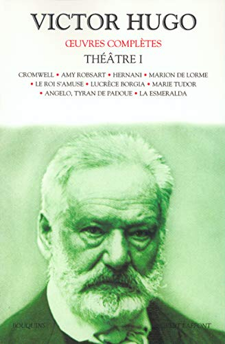 9782221096772: Oeuvres complètes de Victor Hugo : Théâtre, tome 1
