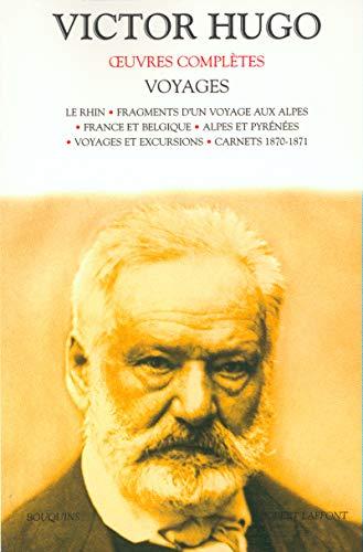 9782221096826: Oeuvres complètes de Victor Hugo : Voyages