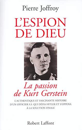 9782221097649: L'espion de Dieu. La passion de Kurt Gerstein