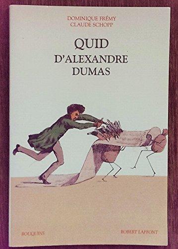 Quid d'Alexandre Dumas: Frémy, Dominique ; Schopp, Claude