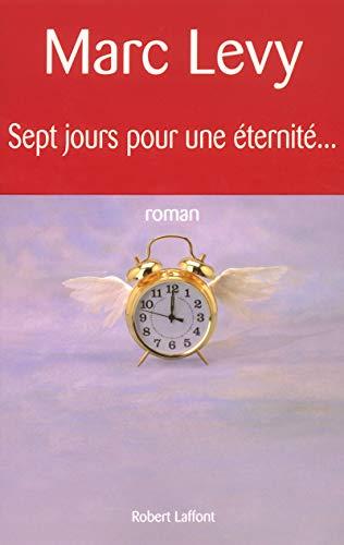 Sept Jours Pour Une Eternite (French Edition): Levy, Marc