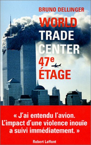 9782221097878: World Trade Center, 47e étage