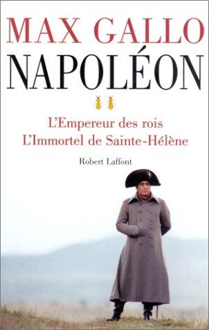 9782221097977: Napoléon, tome 2 : L'Empereur des rois - L'Immortel de Sainte-Hélène