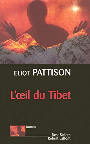 L'oeil du Tibet (French Edition): Eliot Pattison