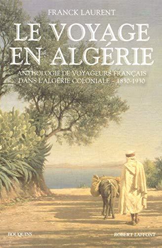 Le voyage en Algérie (French Edition): Collectif