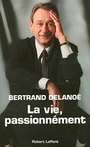 9782221100103: La vie, passionnément (French Edition)
