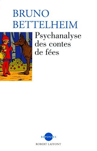 9782221100219: Psychanalyse des contes de fées (French Edition)