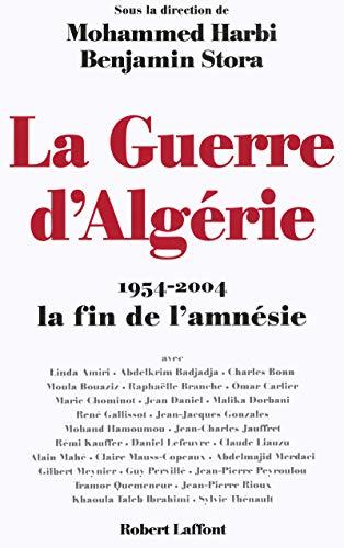 9782221100240: la guerre d'algerie 1954-2004, la fin de l'amnesie