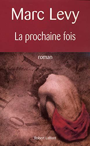9782221100332: La Prochaine fois