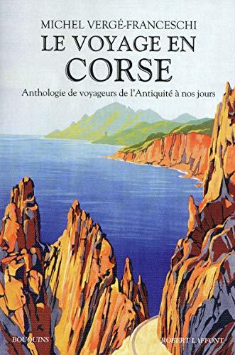 Le voyage en Corse: Michel Verge-Franceschi