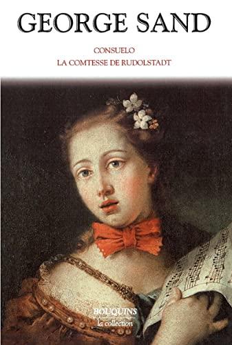 Consuelo / La Comtesse de Rudolstadt: Sand, George