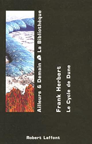 9782221100721: Le Cycle de Dune, tome 1 : Dune - Le Messie de Dune - Les Enfants de Dune