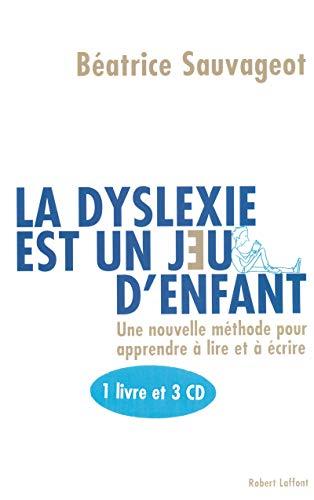 la dyslexie est un jeu d'enfant: Beatrice Sauvageot