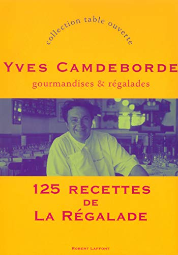 9782221101032: Gourmandises et régalades (French Edition)