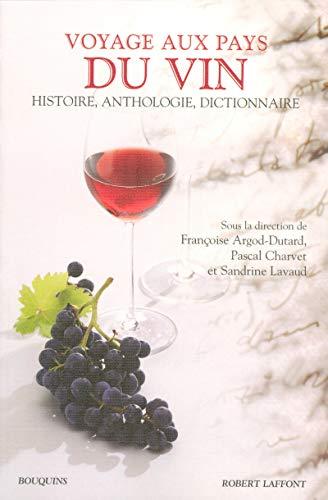 9782221101421: Voyage aux pays du vin