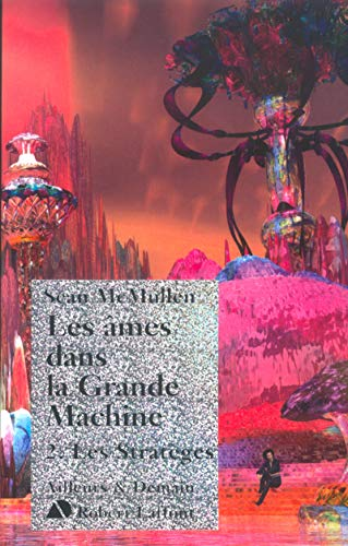 Les Ames dans la Grande Machine, Tome 2 (French Edition) (2221101561) by [???]