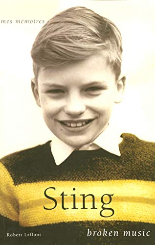 Broken Music (French Edition): Sting