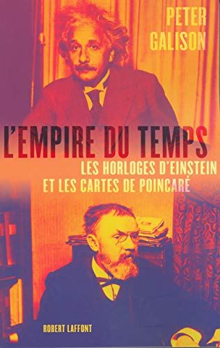 L'empire du temps (French Edition) (2221102223) by Peter Galison