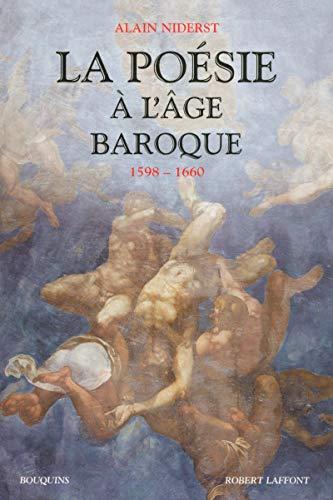 9782221102398: La poésie à l'âge baroque (1598-1660)