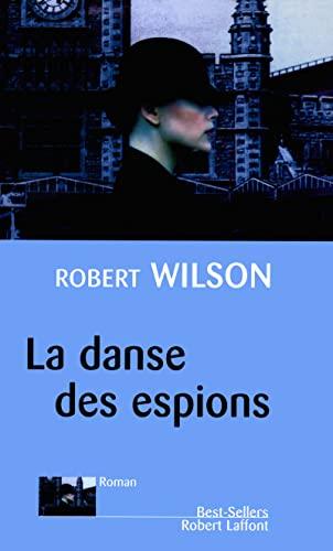 La danse des espions: Robert Wilson et